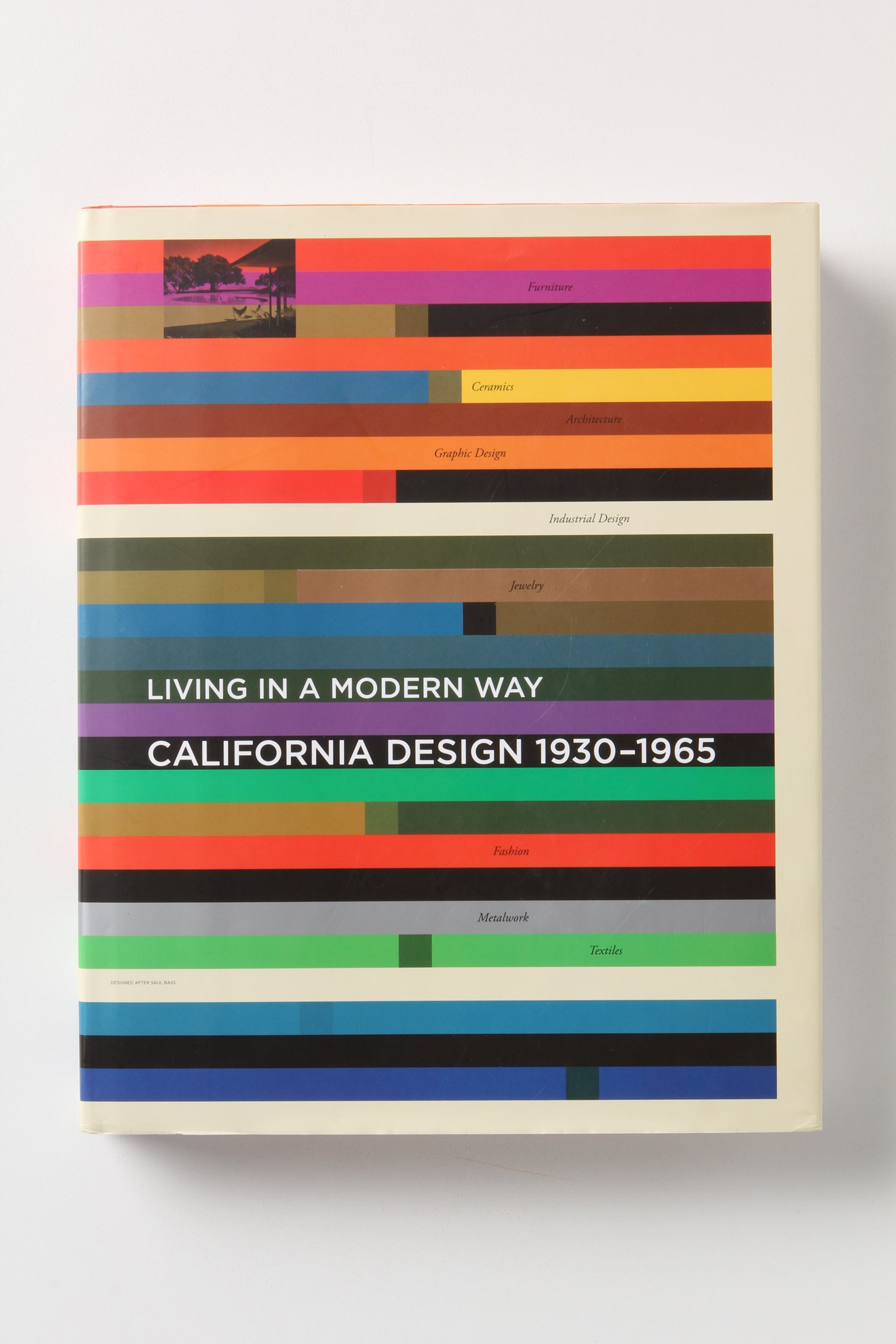 Living In A Modern Way: California Design 1930-1965