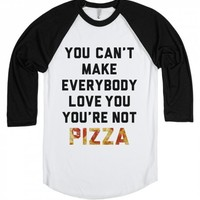 You're Not Pizza (baseball)-Unisex White/Black T-Shirt