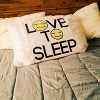 LOVE TO SLEEP PILLOW CASE