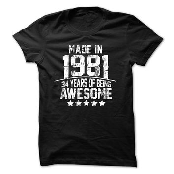 Made In 1981 Age - 34 Yea