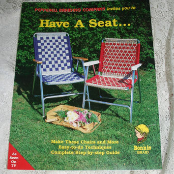 Have a Seat Chair Weaving Book by Pepperell Braiding Company Chair Making Chair Upcycle Refurbish  Bonnie Braid Craft Cord DIY Lawn Chair