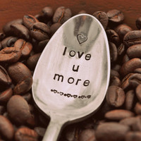 Love You More - Vintage Coffee Spoon FOR (coffee) LOVERS