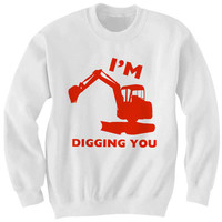 Valentines Day Sweatshirt I'm Digging You Sweatshirt #ValentinesDay I Love You Shirts Funny Gifts Valentines Day Gift Special Gifts