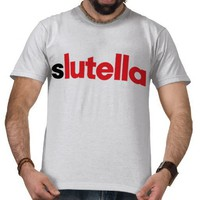 Slutella Tees from Zazzle.com