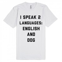 English and Dog-Unisex White T-Shirt