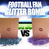 FOOTBALL FAN GLITTER BOMB - Trash Talking Just Got Really Messy!