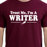 Trust Me I'm A Writer Movie Film Novel Book  T-shirt Tee More Colors S - 2XL