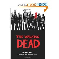 Amazon.com: The Walking Dead, Book 1 (Bk. 1) (9781582406190): Robert Kirkman, Tony Moore, Charlie Adlard, Cliff Rathburn: Books