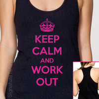 Keep Calm And Work Out Tank Racerback Fitness top Womens American Apparel S, M, L