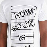 DUDS How Soon Is Now Tee- White