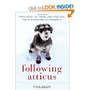 Following Atticus: Forty-Eight High Peaks, One Little Dog, and an Extraordinary Friendship $15.48