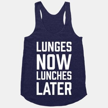 Lunges Now Lunches Later
