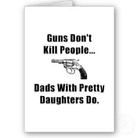 Dad Guns Cards from Zazzle.com