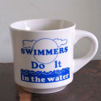 Vintage Coffee Mug Cup Ceramic Swimming Swimmers Do It Valentines Love Fun