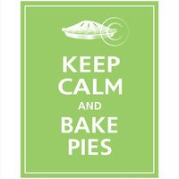 Keep Calm and BAKE PIES Print 8x10 Cilantro featured by PosterPop