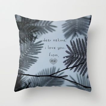 Dear Nature Throw Pillow by RichCaspian