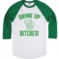 St Patricks Day - Drink Up Bitches-Unisex White/Evergreen T-Shirt