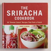 &quot;The Sriracha Cookbook&quot; | World Market
