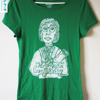 We call her the Log Lady  //  green womens t-shirt