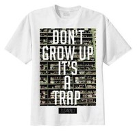 DONT GROW UP