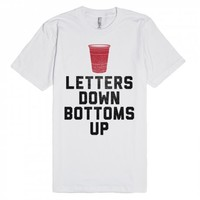 Letters Down, Bottoms Up (red cup)-Unisex White T-Shirt