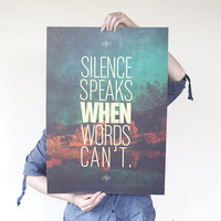 Silence Speaks A2 Print by promopocket on Etsy