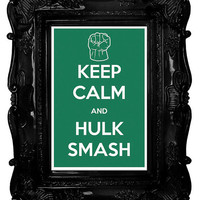 Keep Calm and Hulk Smash (The Avengers: Hulk) 12 x 18 Keep Calm and Carry On Parody Poster