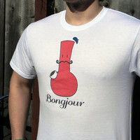 Bongjour T Shirt. Funny French Unisex Marijuana Shirt