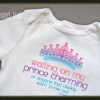 Waiting on My Prince Charming Onesuit - Funny Baby Gift