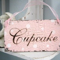CUPCAKE or CUPCAKES 9 x 5 Shabby Cottage by thebackporchshoppe