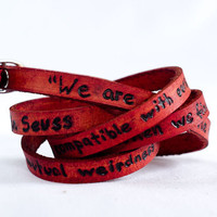 Dr. Seuss Weirdness Love Quote on Ultra Long Leather Wrap Bracelet in Red