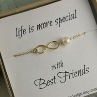 Best Friends Bracelet, Infinity Bracelet, Best friend Gift, Birthday Gift, Gold Filled, white Freshwater Pearl, Eternity, Love, Friendship