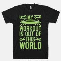 My Workout Is Out of This World