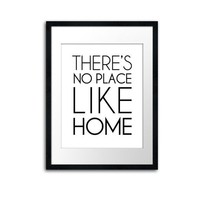 $20.00 There's No Place Like Home  Modern Deluxe 8x10 inch by theloveshop