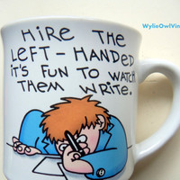 Vintage Hire The Left-Handed Coffee Mug 1980s