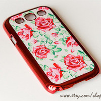 SAMSUNG GALAXY S3 case , Rose Floral Galaxy S3 case , Floral hard case , S3 hard plastic case , galaxy S3 Floral Case