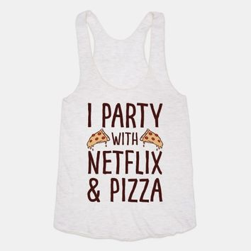 I Party With Netflix & Pizza