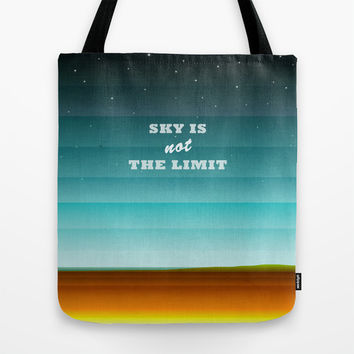 Sky is not the limit Tote Bag by EDrawings38