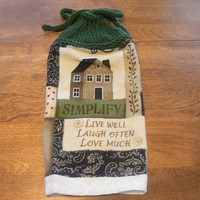 Simplify Sentiment Hanging House Towel With Hand Knit Topper and Ties