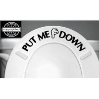 PUT ME DOWN Decal Bathroom Toilet Seat Vinyl Sticker Sign Reminder for Him (free glowindark switchplate decal)