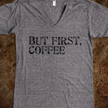 But First, Coffee Tee