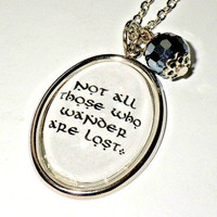 "The Lord of The Rings: ""Not all those who wander are lost"" pendant necklace"