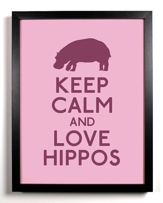 Keep Calm and Love Hippos Hippo 8 x 10 Print by KeepCalmArsenal