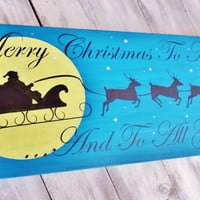 "Santa Claus Merry Christmas Sign ""Merry Christmas and to all Goodnight"" large 11x24 mantle, door decoration"