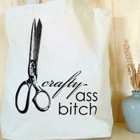 Canvas Tote Bag - Crafty Ass Bitch