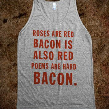 Roses And Bacon Poem (Tank)-Unisex Athletic Grey Tank