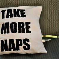 Take More Naps Pillow Cover