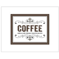 Coffee Wall Art Print Poster, Coffee smells like Heaven 8 X 10 Digital Typography