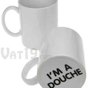 "Surprise Mug: ""I'm a Douche"" Coffee Mug"