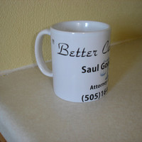 "Breaking Bad 11oz coffee mug ""Better Call Saul"""